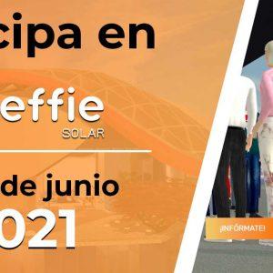 Te invitamos a asistir a la Feria Effie Solar 2021