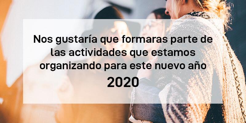 Participa con nosotros en nuestras actividades del 2020