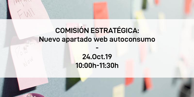 Comisión estratégica: Autoconsumo en la Web