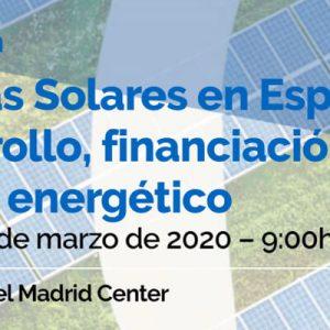 Plantas Solares en España: Desarrollo, financiación y futuro energético
