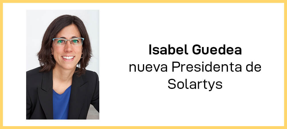 Isabel Guedea, nueva Presidenta de SOLARTYS