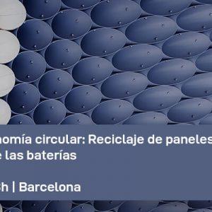 Jornada de economía circular: Reciclaje de paneles solares y segunda vida de las baterías